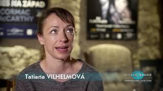 Tatiana Vilhelmová odpovídá na otázku: