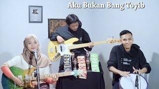 Wali Band - Aku Bukan Bang Toyib Cover by Ferachocolatos ft. Gilang & Bala