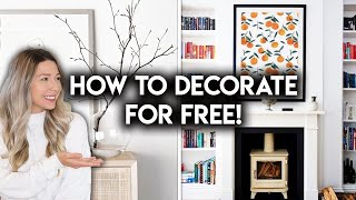 DECORATE YOUR HOME FOR FREE | 10 DECOR IDEAS ON A BUDGET