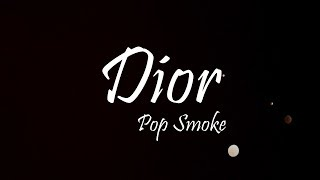 Pop Smoke - Dior (Lyrics)