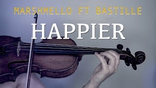 Marshmello Ft. Bastille Happier for violin and piano COVER.mp3