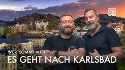 Wir fahren nach Karlsbad - wer kommt mit?