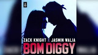 BomDiggy Zack Knight x Jasmin Walia FULL SONG AUDIO