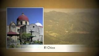 El Chico, Parque Nacional y Pueblo Mágico