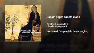 Sonata sopra sancta maria