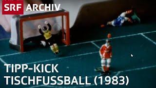 Tipp-Kick Tischfussball | SRF Archiv