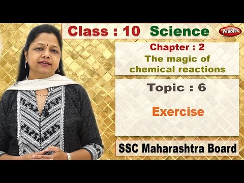 class 10 | Science 1 | Chapter 1 | School Of Elements | Topic 6 | Exercises