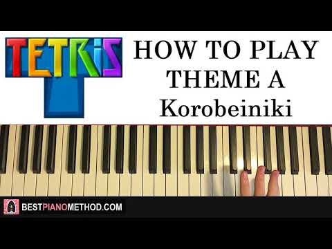 HOW TO PLAY - Tetris Theme A - Korobeiniki (Piano Tutorial Lesson)