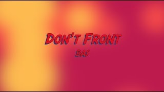 Watch Bas Dont Front video