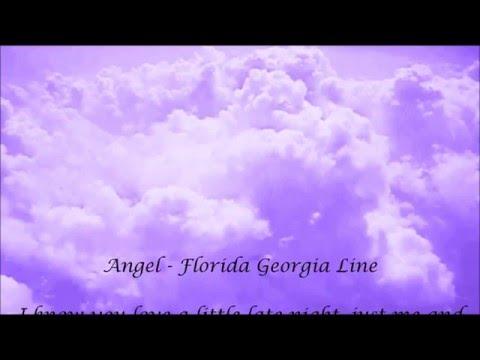 Angel   Florida Georgia Line Lyrics shakil