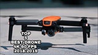 TOP 5 BEST DRONE 4k 60 fps CES 2018-2019