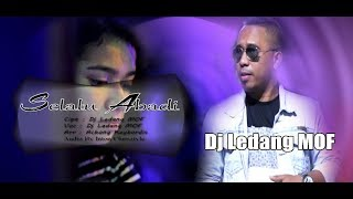 SELALU ABADI_Pop Melankolis_DjLedang MOF (full Audio Video official)