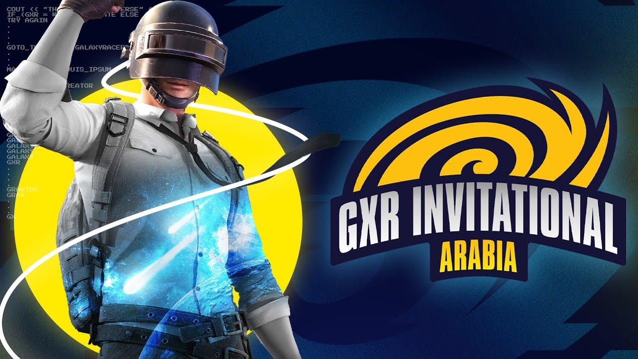 GXR Invitational Arabia - PUBG Mobile - [ARABIC] - PMCE