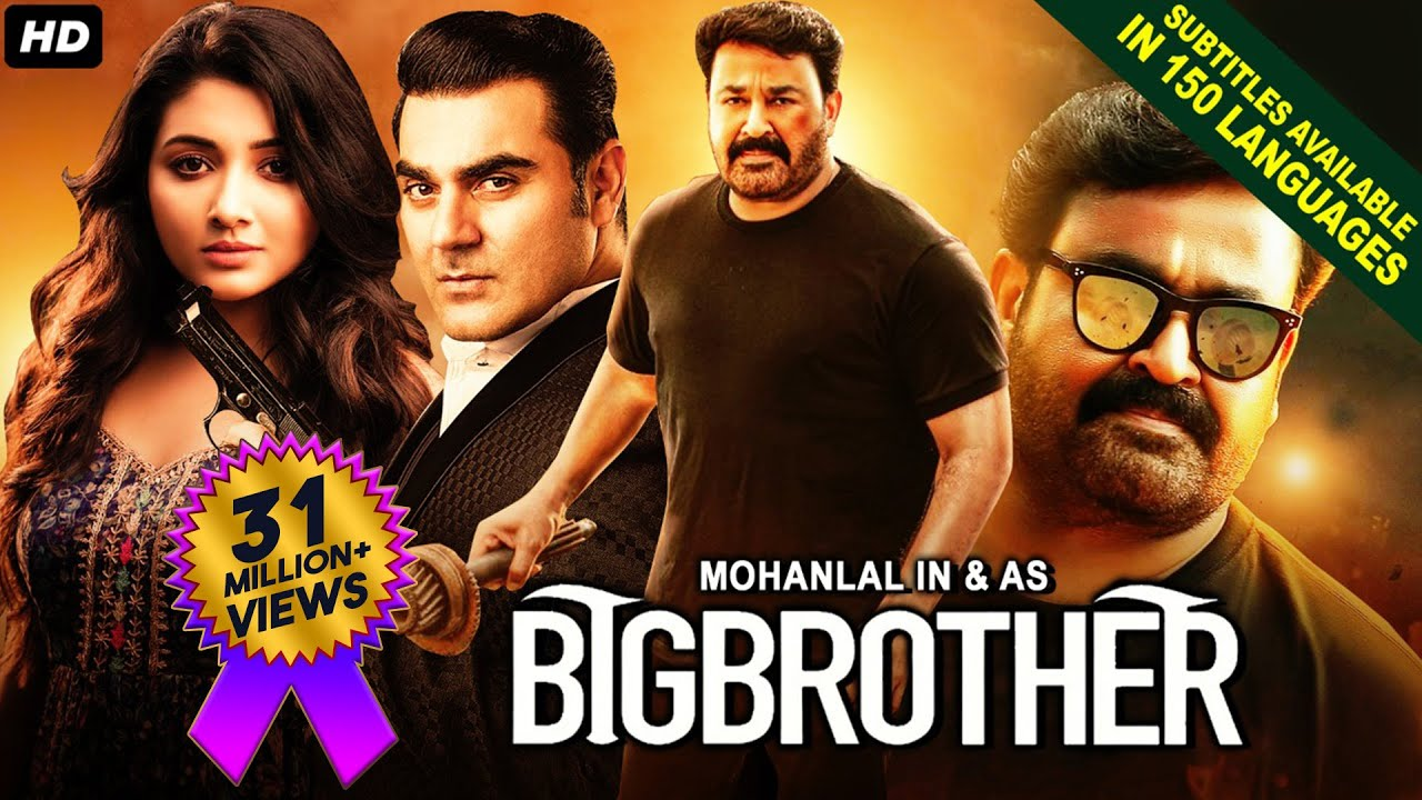 Download BIG BROTHER (2021) NEW Released Full Hindi Dubbed Movie   Mohanlal, Arbaaz Khan   South Movie 2021