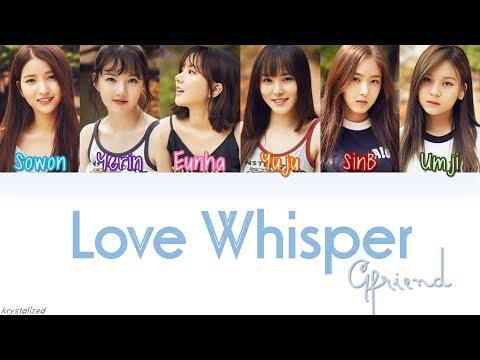 GFRIEND - LOVE WHISPER (귀를 기울이면) [HAN|ROM|ENG Color Coded Lyrics]