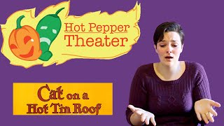 Cat on a Hot Tin Roof - Hot Pepper Theater Classics