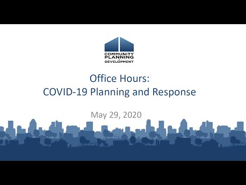 COVID-19 Planning And Response For Homeless Assistance Providers Office Hours: May 29, 2020