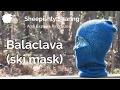 watch he video of Addi Express Balaclava Ski Mask Tutorial