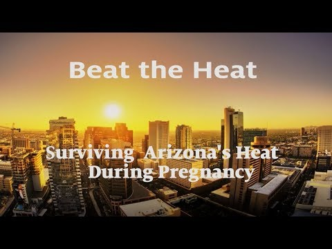 Beat the Heat: Surviving Arizona's Heat During Pregnancy