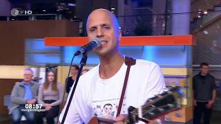 Milow - You Don't Know / Lay Your Worry Down (ZDF-Morgenmagazin - 2018-11-22)