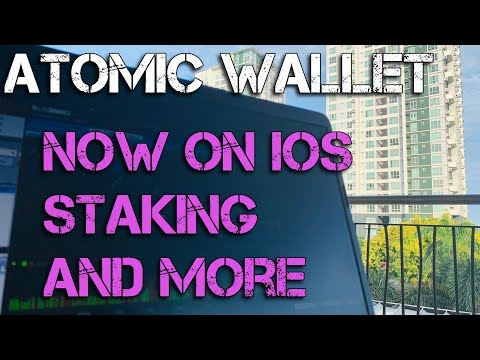 Atomic Wallet Now Available On IOS, Staking, And Setup