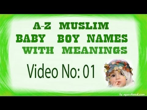 A to Z Muslim Baby Boy Names with Meanings - 01
