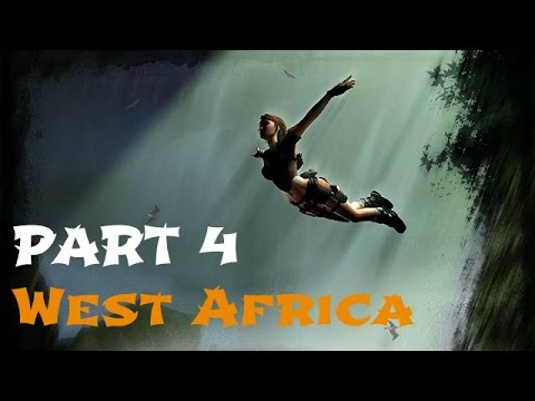 Tomb Raider Legend HD: West Africa [Part 4] - Full Walkthrough / Gameplay