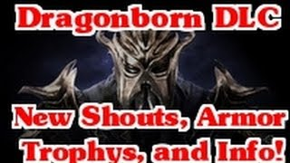 Dragonborn DLC: New Shouts, Achievements, and Other (Skryim)