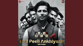 Laal Peeli Ankhiyaan (Udit Prajapati) Mp3 Song Download