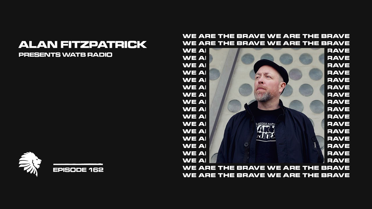Download We Are The Brave Radio 162 (Guest Mix From Ben Sims)