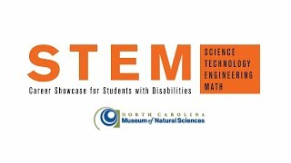 2018 STEM Career Showcase for Students with Disabilities
