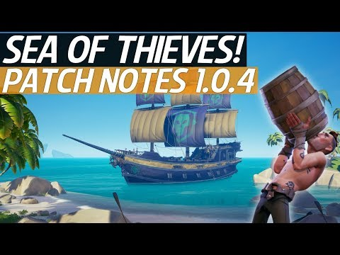 Sea Of Thieves News - New Pirate Legend Ship Revealed, Patch Notes 1.0.4 Update & Fixes!