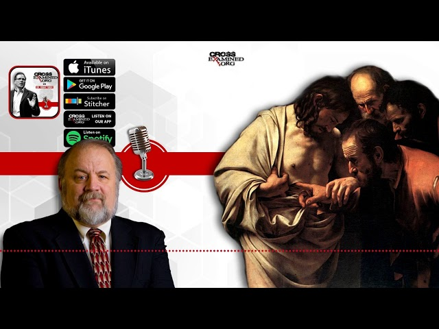 Objections to the Resurrection with Gary Habermas | Cross Examined Official Podcast