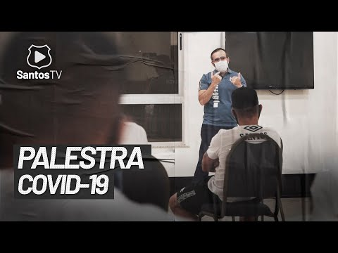 INFECTOLOGISTA DÁ PALESTRA SOBRE COVID-19 PARA ELENCO SANTISTA
