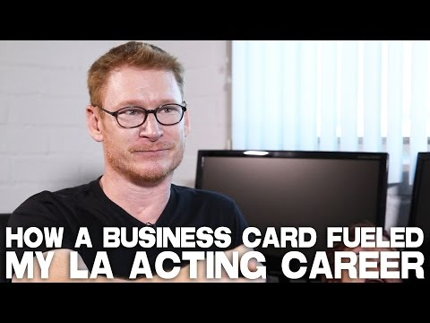 How A Business Card Fueled An Acting Career by Zack Ward