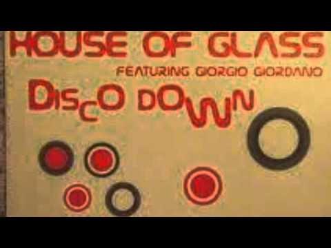 House Of Glass - Disco Down (Jeremy B Mix)