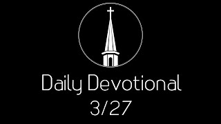 Daily Devotional--3/27/20