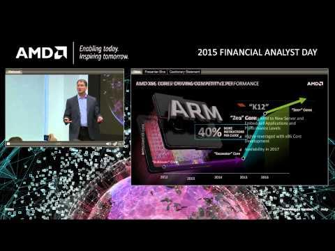 AMD 2015 FINANCIAL ANALYST DAY(часть 1)