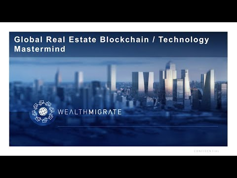 Global Real Estate Blockchain / Technology Mastermind | Wealth University