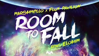 Marshmello x Flux Pavilion - Room To Fall (Feat. ELOHIM)