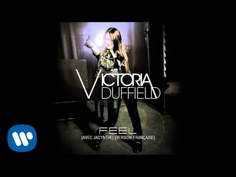 Victoria Duffield - FEEL (avec Jacynthe) [Version française]