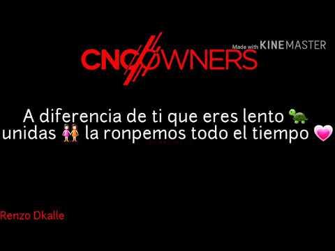 Cancion De Las Cncowner's ( Video Para Estado De WhatsApp)