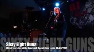 Sixty Eight Guns - Mike Peters 2015 *HD*