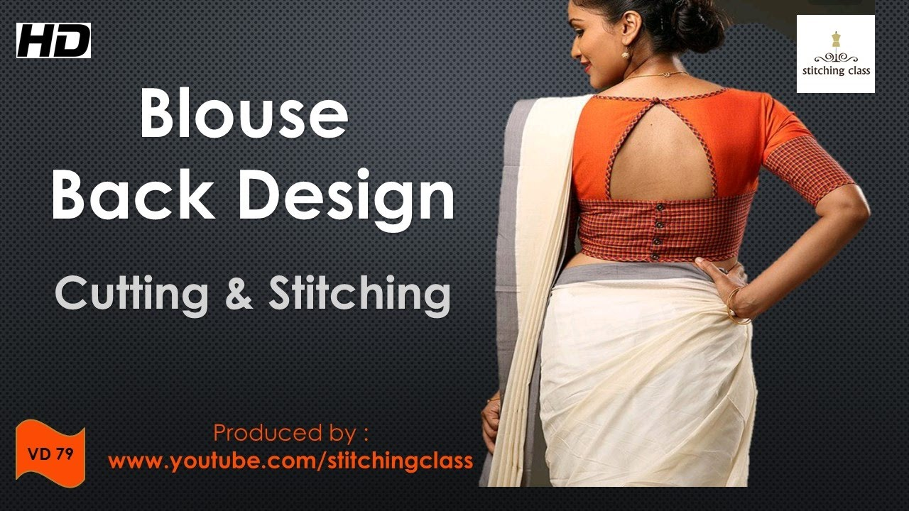 8381337d1c8638 Blouse Back Design Cutting and Stitching - YouTube