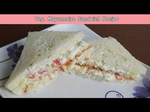 Veg Mayonnaise Sandwich Recipe / Healthy snacks for tiffin just in 2 minutes/वेग मायो सैंडविच रेसिपी