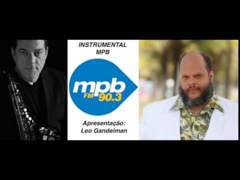 Instrumental MPB - Convidado: Ed Motta 13 de outubro de  - MPB FM