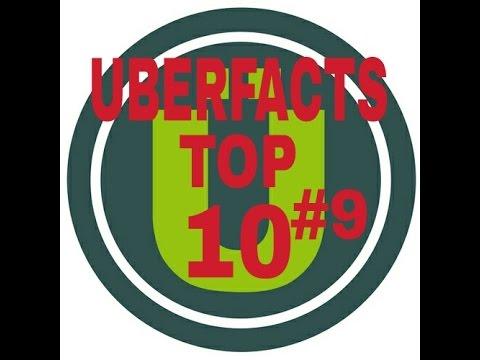 Uberfacts Top 10 #9