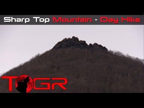 Sharp Top Mountain - Day Hike Adventure