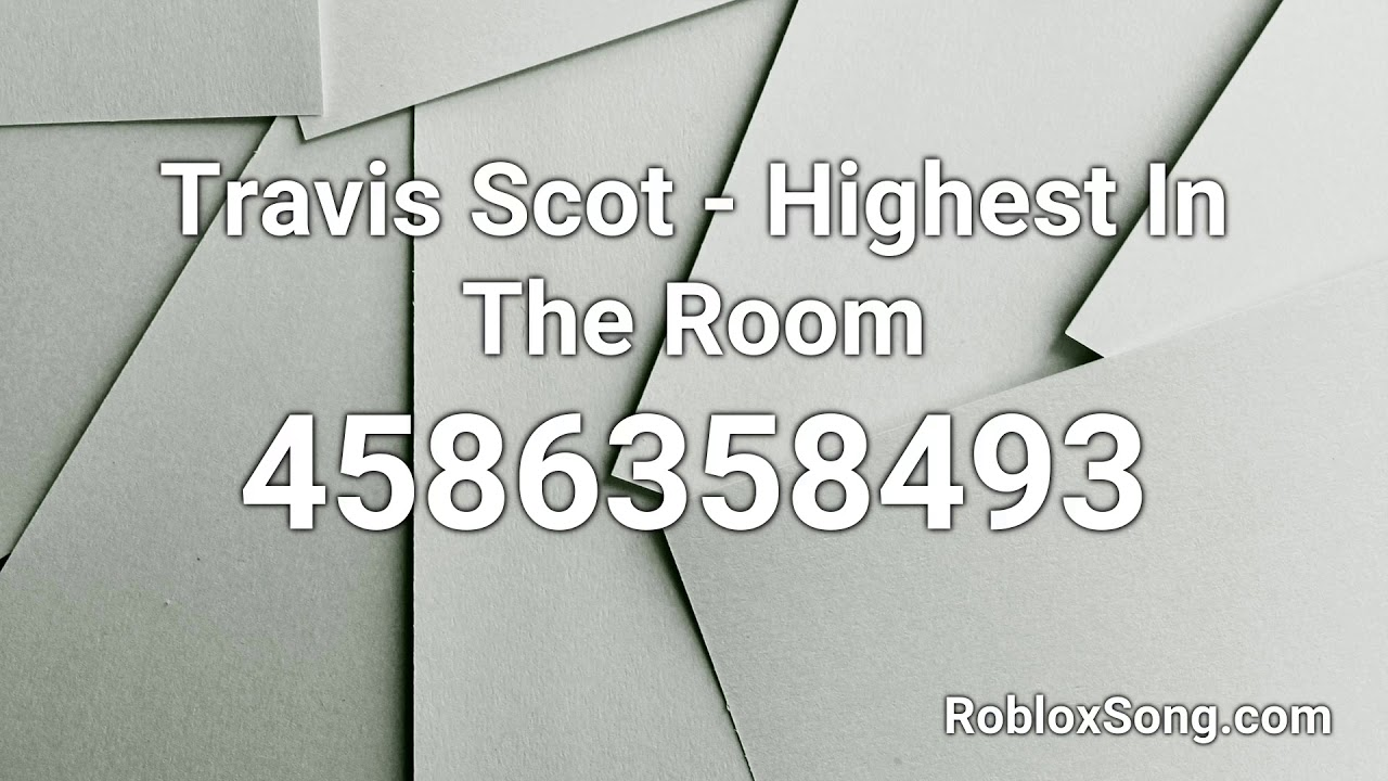 Roblox Rolex Song Id Travis Scot Highest In The Room Roblox Id Roblox Music Code Youtube
