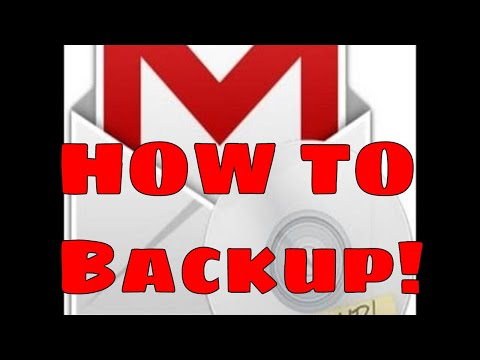 HOW TO Backup your ENTIRE Gmail Account - EASY